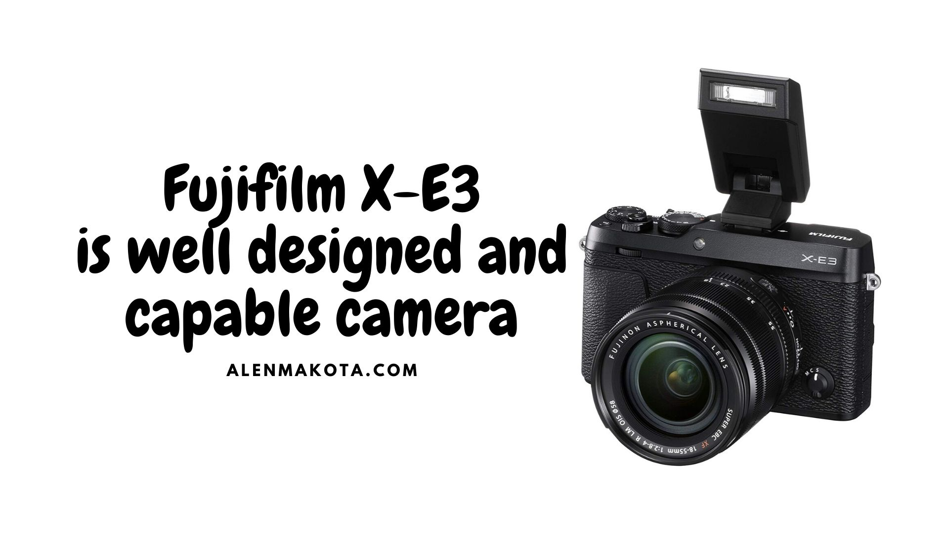 Fujifilm X-E3 with XF 18-55mm f2.8-4 Kit